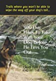 300 Day Hikes To Take With Your Dog Before He Tires You Out: Trails where you won't be able to wipe the wag off your dog…