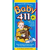 Baby 411: Clear Answers & Smart Advice For Your Baby's First Year, 6th edition