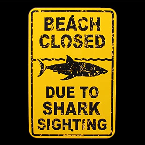 Amazon.com: Cartel de playa cerrado debido a tiburones de SW ...