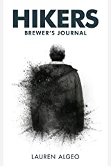Hikers – Brewer's Journal Kindle Edition