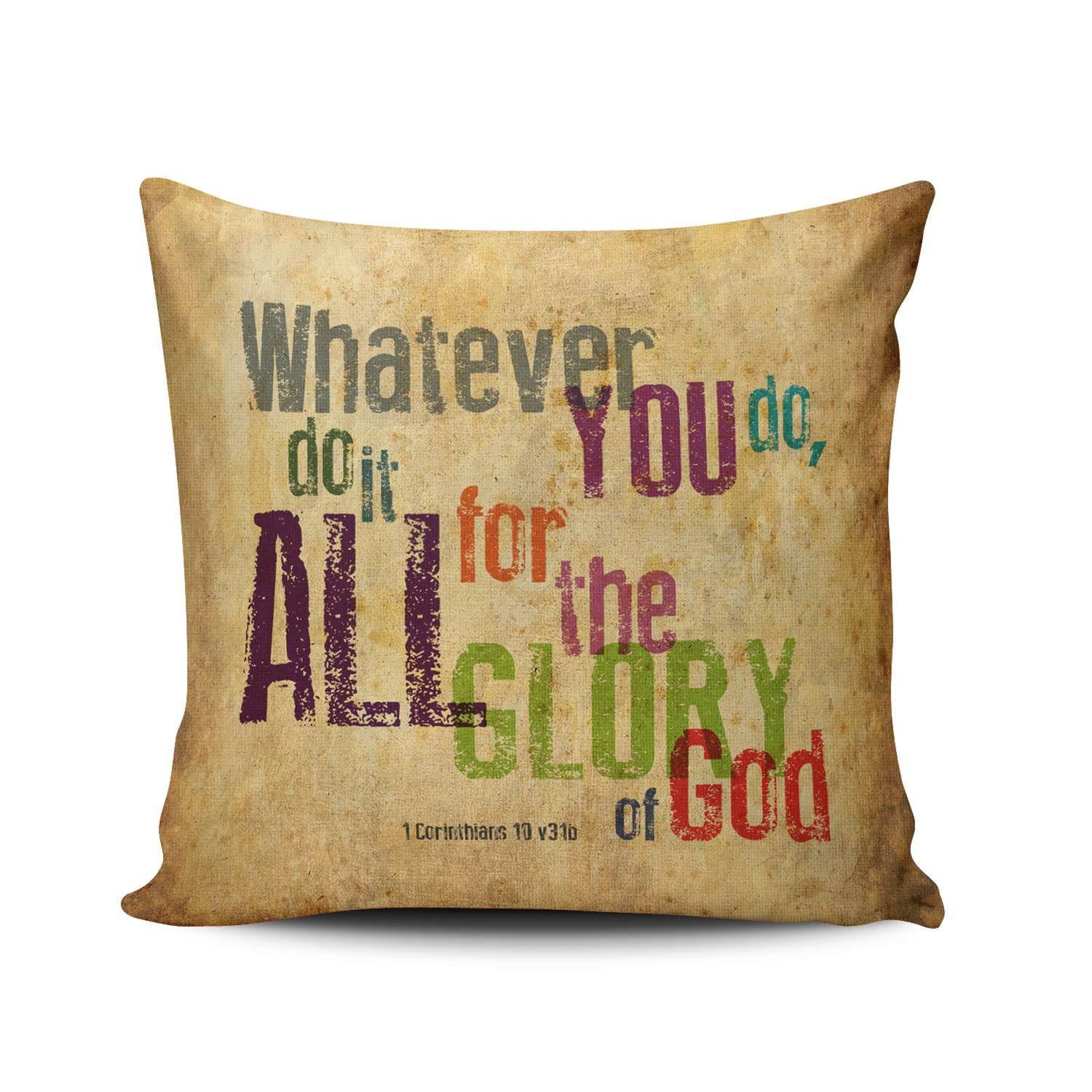 KEIBIKE Pillow Case Christian Bible Verse Quotes - Whatever You Do, Do It All For the Glory of God Personalized Pillowcases Design Decorative Throw Pillow Covers Cases Euro Square 26x26 Inches