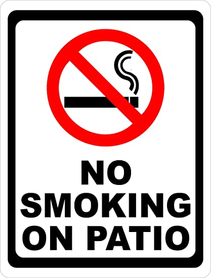 No Smoking On Patio Sign. 9x12 Metal. Made In USA. Inform Of Smoking