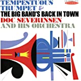 TEMPESTUOUS TRUMPET & THE BIG BAND'S BACK IN TOWN