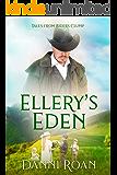 Ellery's Eden (Tales from Biders Clump Book 12)