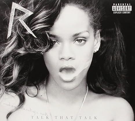 Rihanna - Talk That Talk [Deluxe] [Explicit] - Amazon.com Music