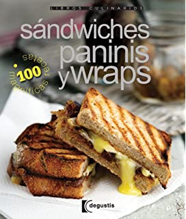 Sandwiches, Paninis y Wraps/Sandwiches, Panini & Wraps (Libros Culinarios/Culinary