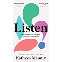 Listen: A powerful new book about life, death, relationships, mental health and how to talk about what matters – from…