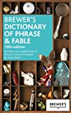 Brewer's Dictionary of Phrase & Fable (Brewer's Dictionary of Phrase and Fable)