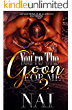You're the Goon for Me 2