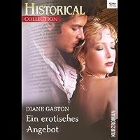 Ein erotisches Angebot (Historical Collection) (German Edition)