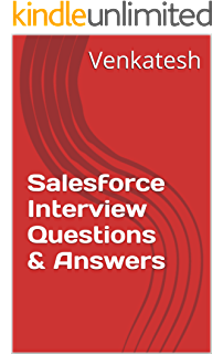 1000 Most Important Salesforce (SFDC) Interview Questions