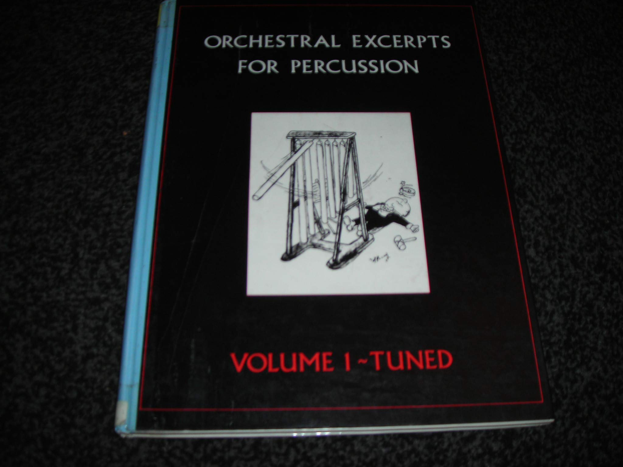 50a9e24326c2e Orchestral Excerpts for Percussion: Tuned v. 1: Kevin Hathway ...