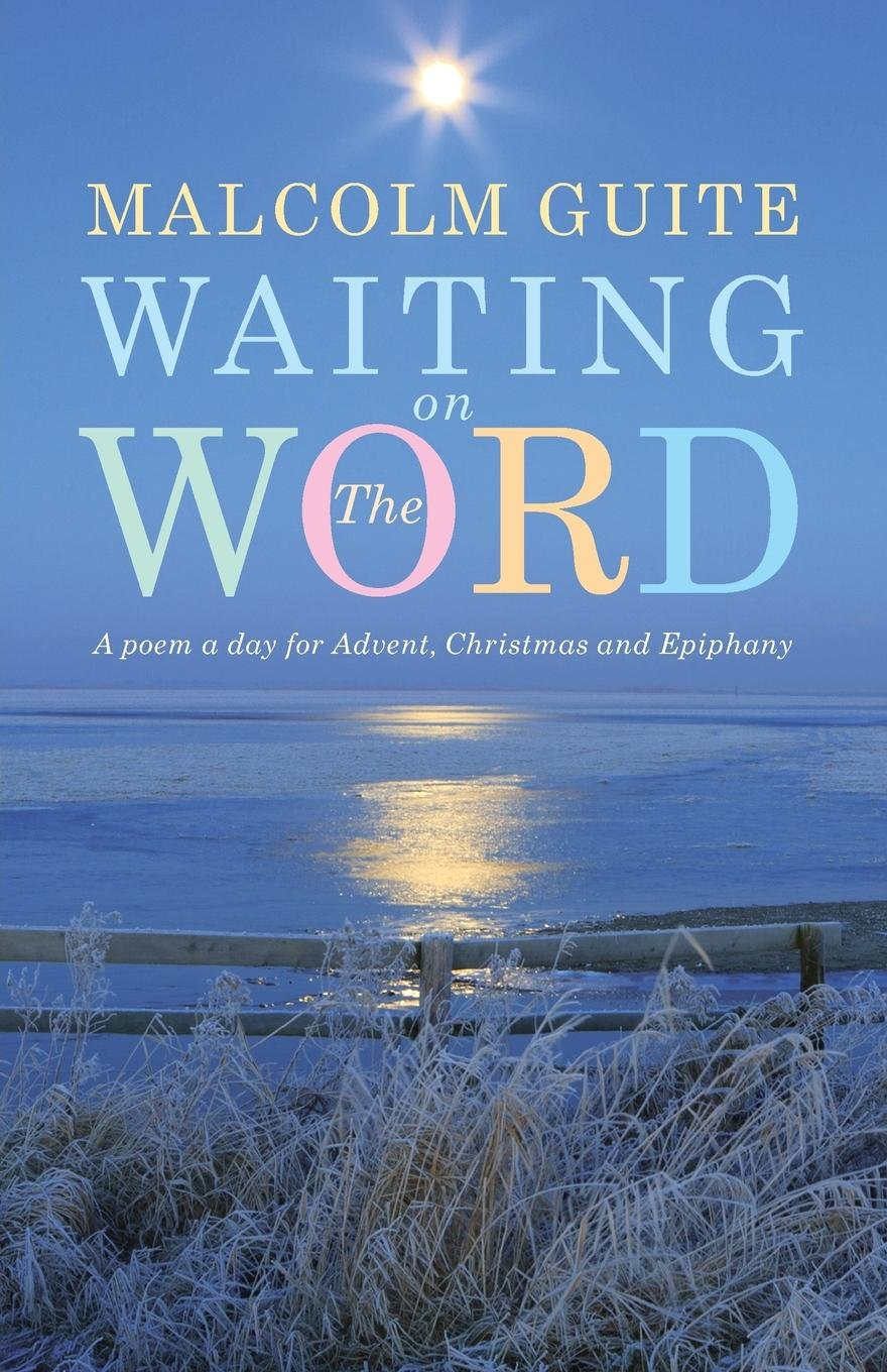 Waiting on the Word: A poem a day for Advent, Christmas and Epiphany pdf epub