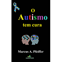 O Autismo tem cura