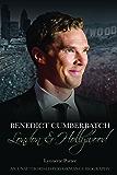 Benedict Cumberbatch: London and Hollywood (English Edition)