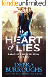 The Heart of Lies, Mystery with a Romantic Twist (Paradise Valley Mystery Series Book 2)