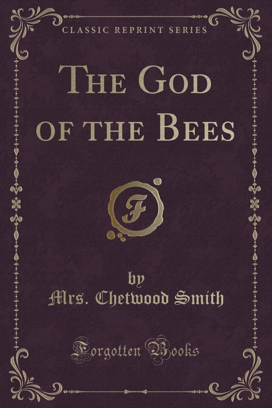 Download The God of the Bees (Classic Reprint) ebook
