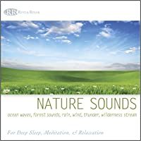 Nature Sounds: Ocean Waves, Forest Sounds, Rain, Wind, Thunder, Wilderness Stream (Relaxing Sounds of Nature, Deep Sleep Music & Meditation)