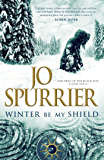 Winter Be My Shield (Children of the Black Sun Book 1)