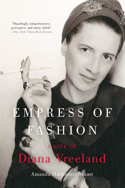 Empress of Fashion: A Life of Diana Vreeland: Amazon.es: Stuart, Amanda Mackenzie: Libros en idiomas extranjeros