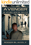 AVENGER (An Artemus Newton Thriller Book 6)