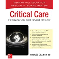 Critical Care Examination and Board Review