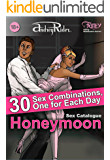 """Honeymoon"" Sex Positions Catalogue: 30 Sex Combinations, One for Each Day (Fanty Kamasutra)"