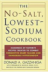 The No-Salt, Lowest-Sodium Cookbook Paperback