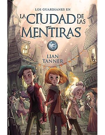 La ciudad de las mentiras: Los guardianes, libro II (Literatura Juvenil (A