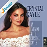 An Evening With Crystal Gayle (Live)
