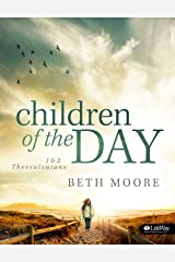 Children of the Day - Bible Study Book: 1 & 2 Thessalonians Paperback