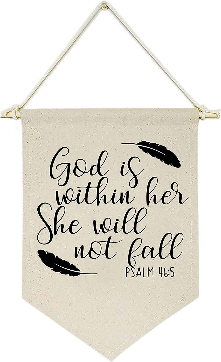 God Is Within Her - Canvas Hanging Flag Banner Wall Sign Decor - Inspirational Gift for Nursery,Kids Room,Living Room,Bedroom,Front Porch Decor - Psalm 46:5 - Bible Verse Scripture Wall Décor -Feather
