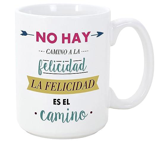 Mugffins Tazas Desayuno Originales Con Frases Motivadoras No Hay Camino A La Felicidad La Felicidad Es El Camino 350 Ml Tazas Con Mensajes