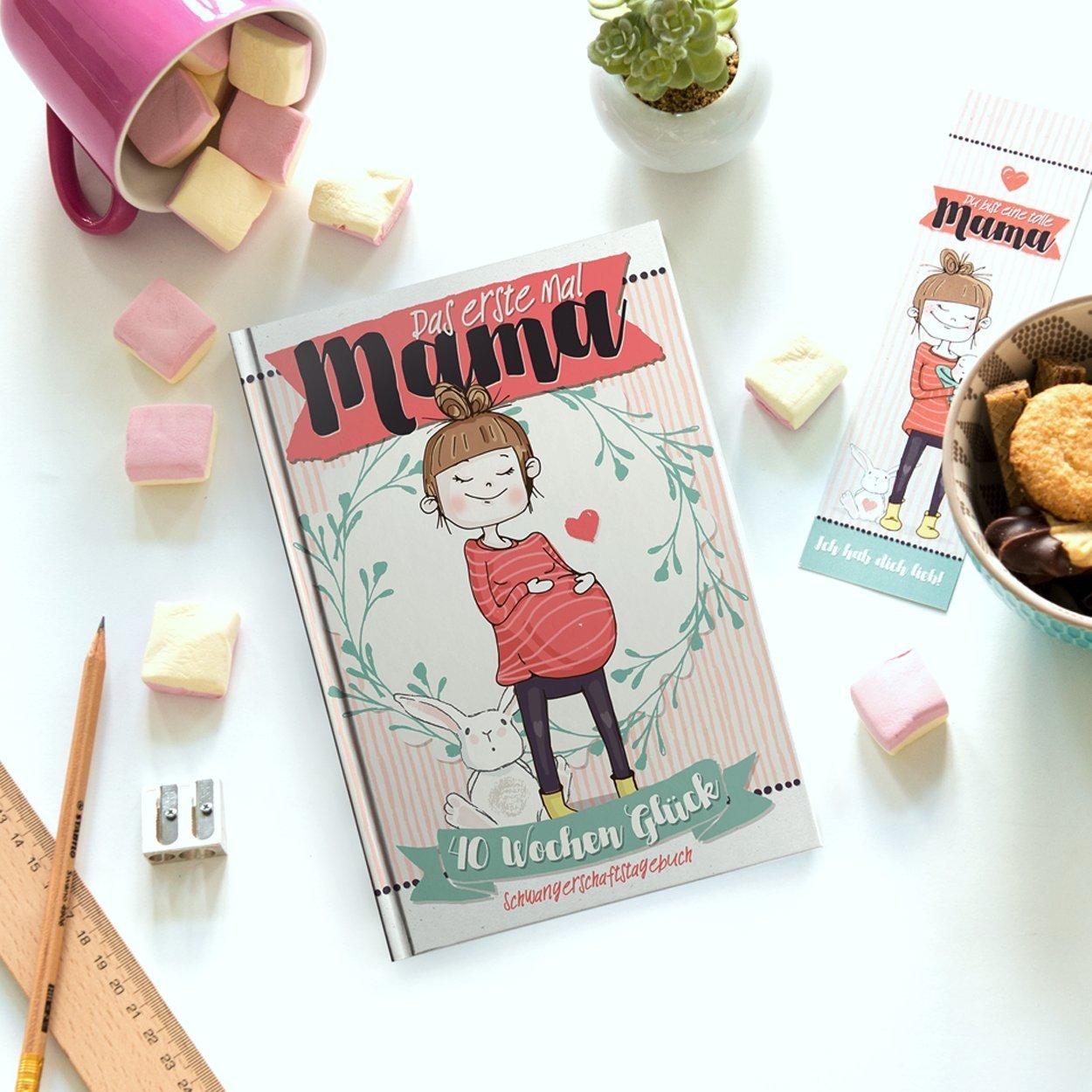 Das erste Mal Mama - 40 Wochen Glück (Ein Erinnerungsschatz für das ganze Leben - für alle die zum ersten Mal Mama werden zum Einkleben von Fotos und Notizen über 9 Monate + Lesezeichen