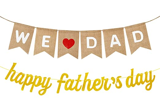 Happy Fathers Day Banner We Love Dad Burlap Banner, Rustic Happy Fathers Day Party Decoration Supplies Favors Gifts from Son Daughter