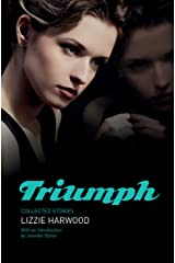 Triumph: Collected Stories Kindle Edition