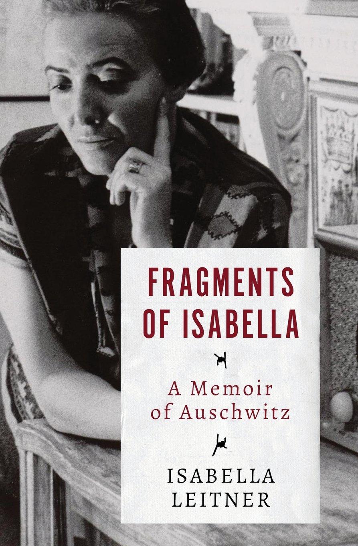 Fragments of Isabella: A Memoir of Auschwitz PDF