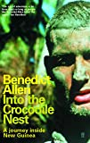 Into the Crocodile Nest: A Journey Inside New Guinea