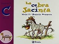 La Cebra Jacinta: Juega Con La C (ce Ci)