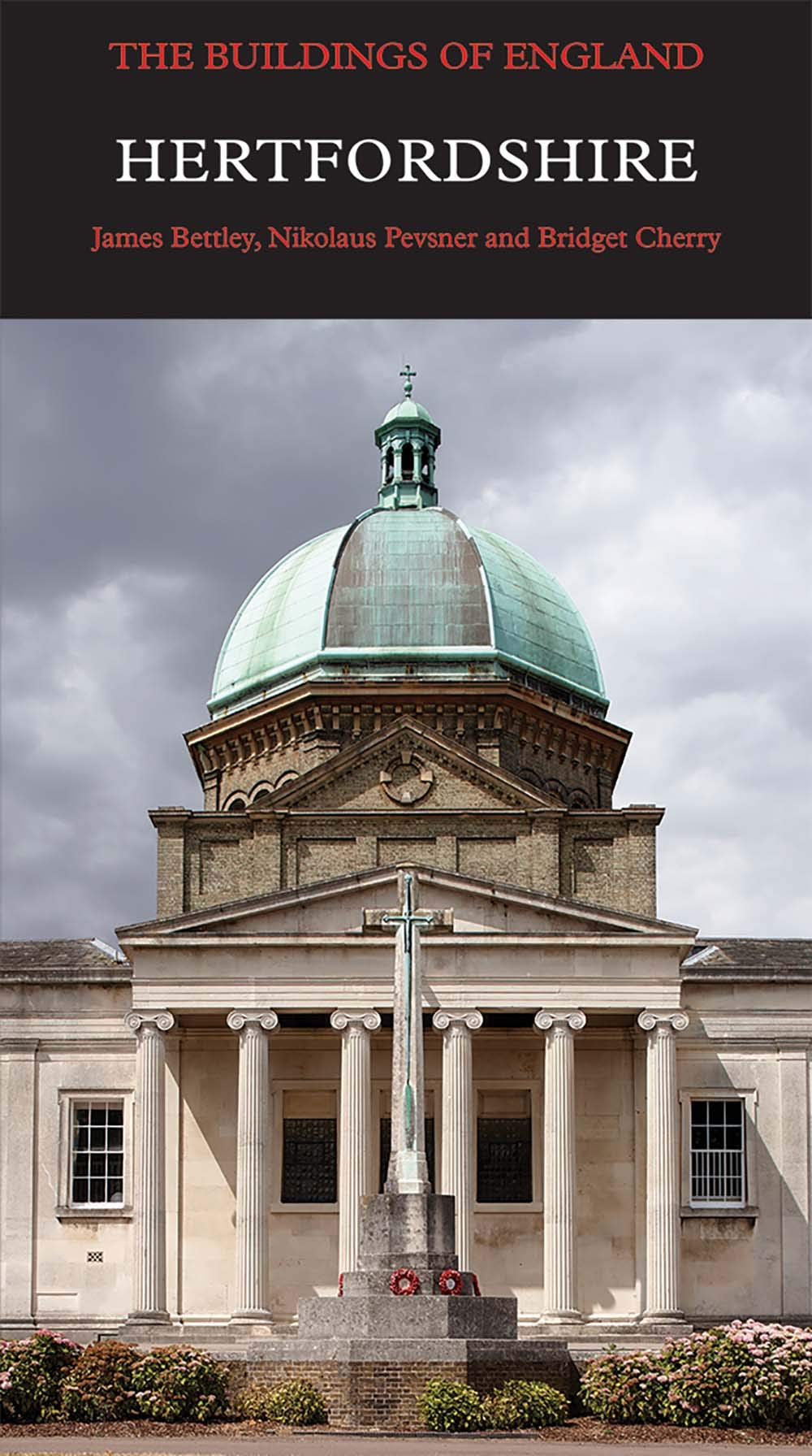 Hertfordshire Pevsner Architectural Guides Buildings Of England