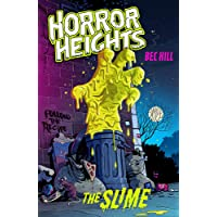 Horror Heights: The Slime: Book 1