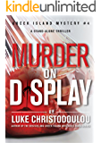 Murder On Display: A riveting, stand-alone murder / mystery that keeps you guessing until the shocking end (Greek Island Mysteries Book 4)