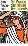 Die Frauen des Neuen Testaments