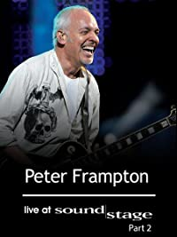 Peter Frampton – Live at Soundstage: Part Two