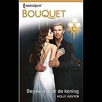 Begeerd door de koning (Bouquet Book 3987)