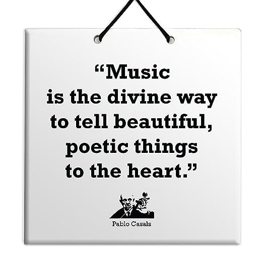 La música es la forma divina de decir cosas hermosas y ...