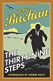 The Thirty-Nine Steps: Authorised Edition (The Richard Hannay Adventures)