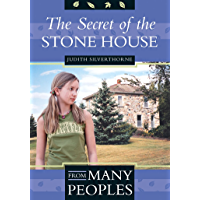 The Secret of the Stone House (From Many Peoples Book 4)