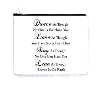 Dance Love Sing Live Quote