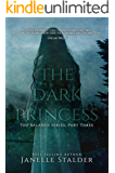 The Dark Princess: A Balance Series Novel